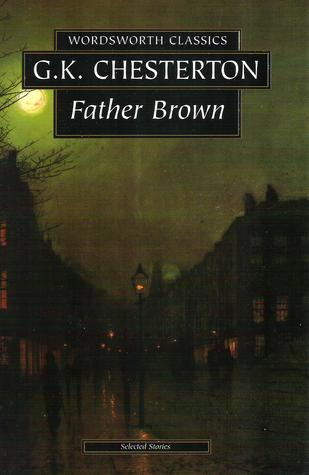 Father Brown: Selected Stories by G. K. Chesterton