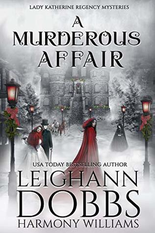 A Murderous Affair by Leighann Dobbs and Harmony Williams
