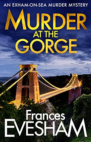 Murder at the Gorge by Frances Evesham