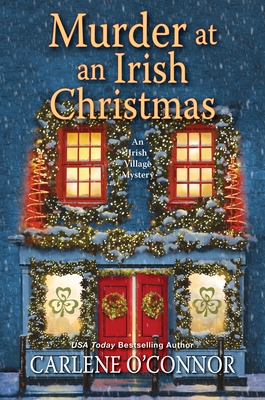 Murder at an Irish Christmas by Carlene O'Connor
