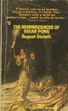 The Reminiscences of Solar Pons by August Derleth
