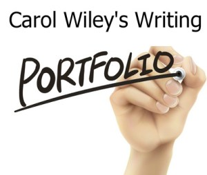 Carol Wiley's Writing Samples