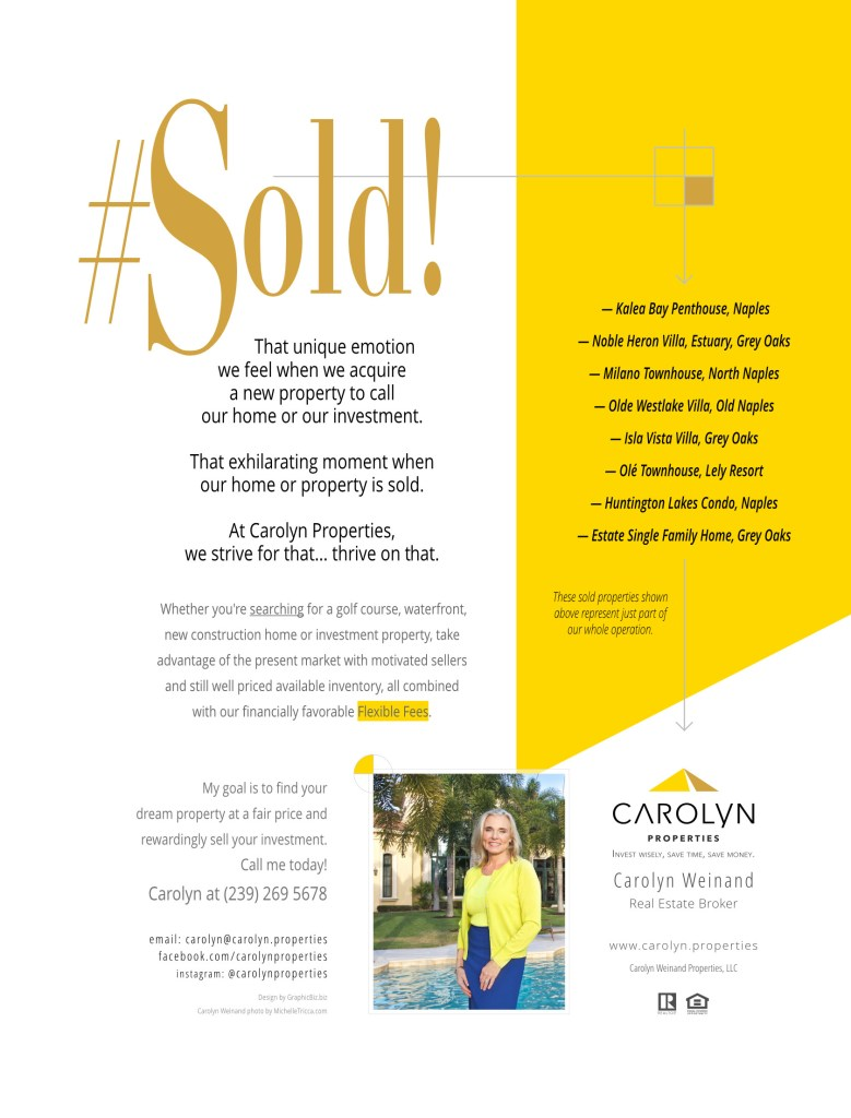 Carolyn Properties Advertising — April 2018 - Selling or buying a property in Naples