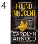 Found Innocent by Carolyn Arnold image of a man's boot on a shovel being pushed into the ground on a orange background