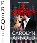 Life Sentence by Carolyn Arnold good looking couple in front of a mansion with flames coming up from the bottom on a forest green background
