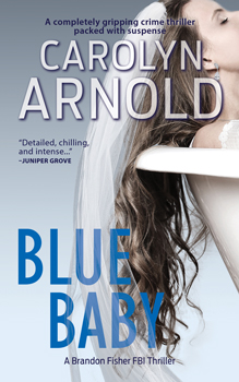Blue Baby by Carolyn Arnold woman having a drink at a bar with a man, woman in a wedding dress faded in the background