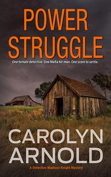 Power Struggle by Carolyn Arnold, a man and woman in a standoff on a city street at night.