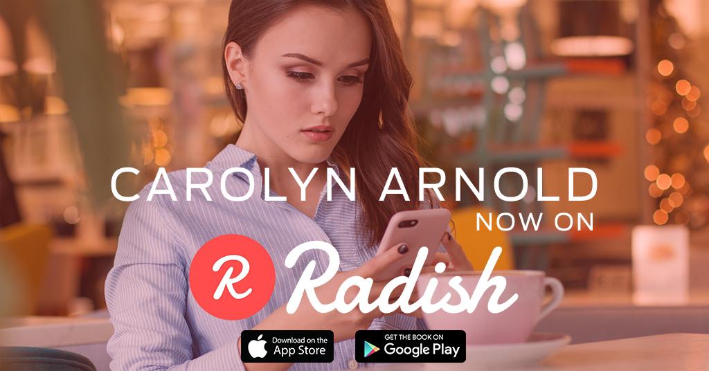 Radish: A New Way to Read Carolyn Arnold's Books!