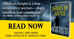Shades of Justice by Carolyn Arnold Read Now, silhouette of a woman looking over a city under a stormy sky