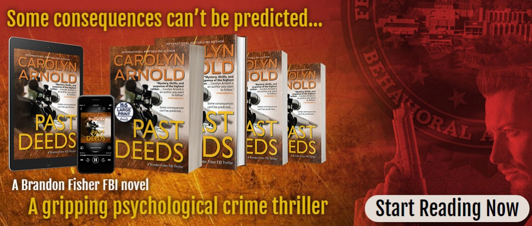 New release Past Deeds Book 8 in the Brandon Fisher FBI series