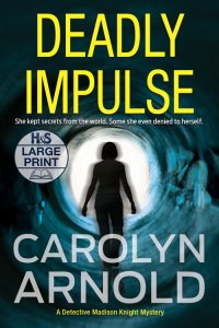 Deadly Impulse Large Print Edition by Carolyn Arnold, silhouette of a woman standing in a vortex tunnel with memory flashbacks