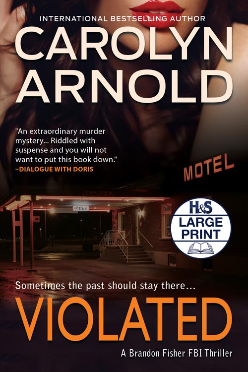 Violated Large Print Edition by Carolyn Arnold