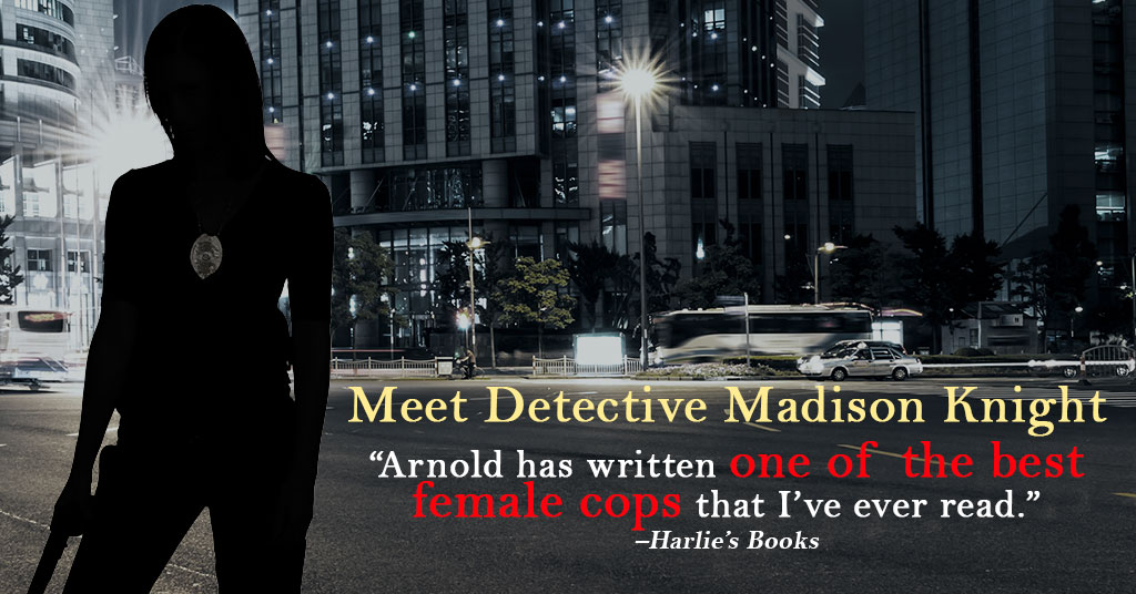 You'll Want to Meet Detective Madison Knight #crimefiction