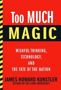Our Years Of Magical Thinking: An Interview With James Howard Kunstler
