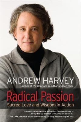 Radical Passion: An Antidote To Fear And Despair, By Carolyn Baker