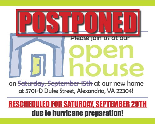Open House Postponed