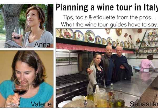 Planning a wine tour in Italy? Tips from wine tour guide to help you REALLY plan your wine tours..