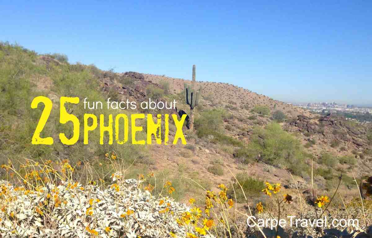 Travel Trivia: 25 Things to know about Phoenix
