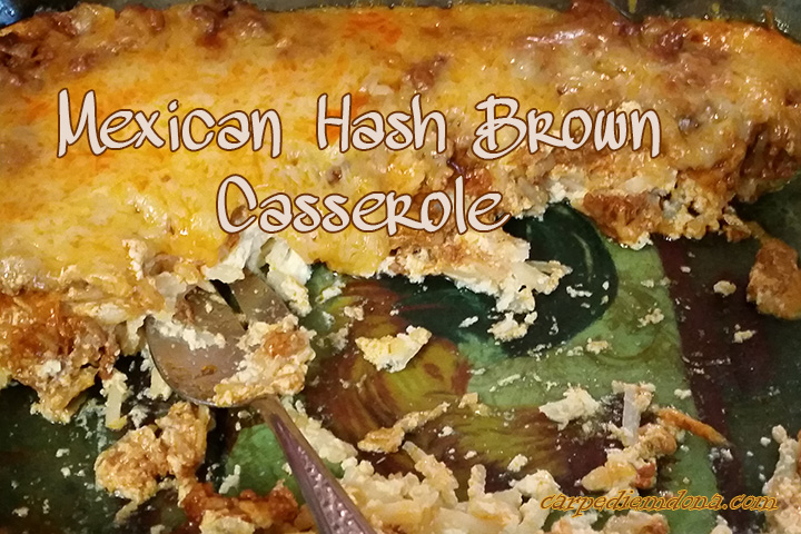 Mexican Hash Brown Casserole