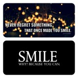 Never Regret something that once made You Smile!