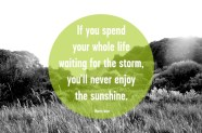 Enjoy the sunshine...