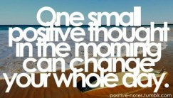 One small positive thought in the morning...