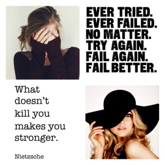 What doesn't kill you makes you stronger - Nietzsche