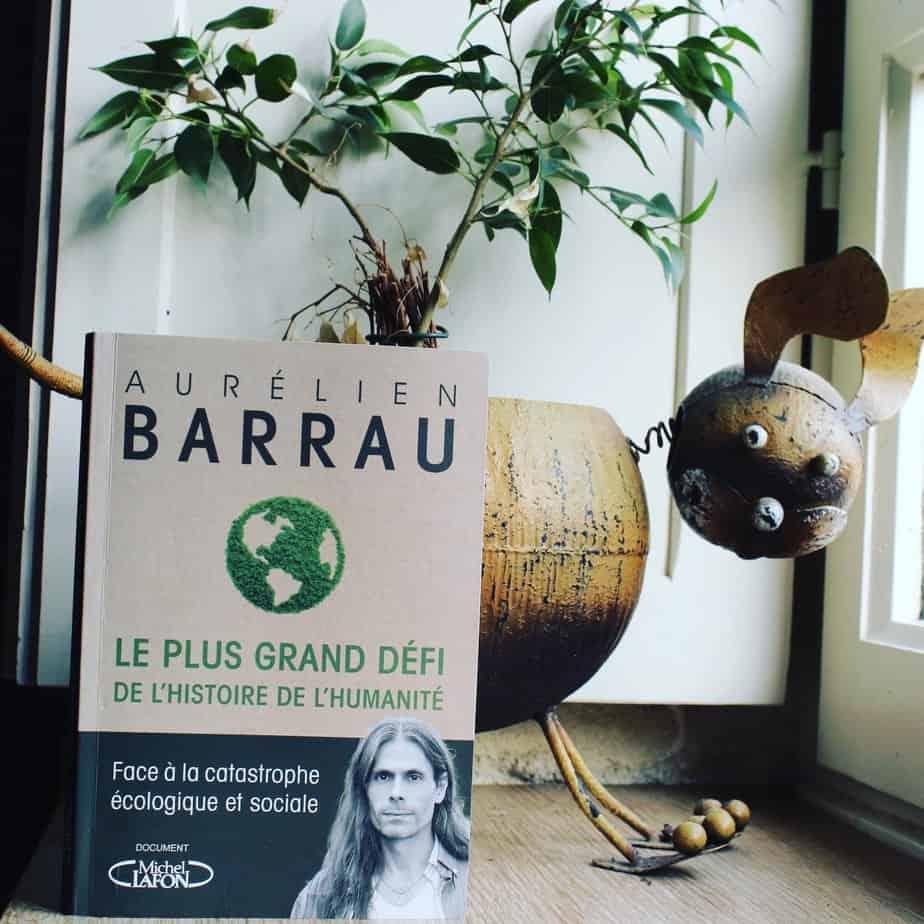 Le plus grand défi de l'histoire de l'humanité Aurélien Barrau