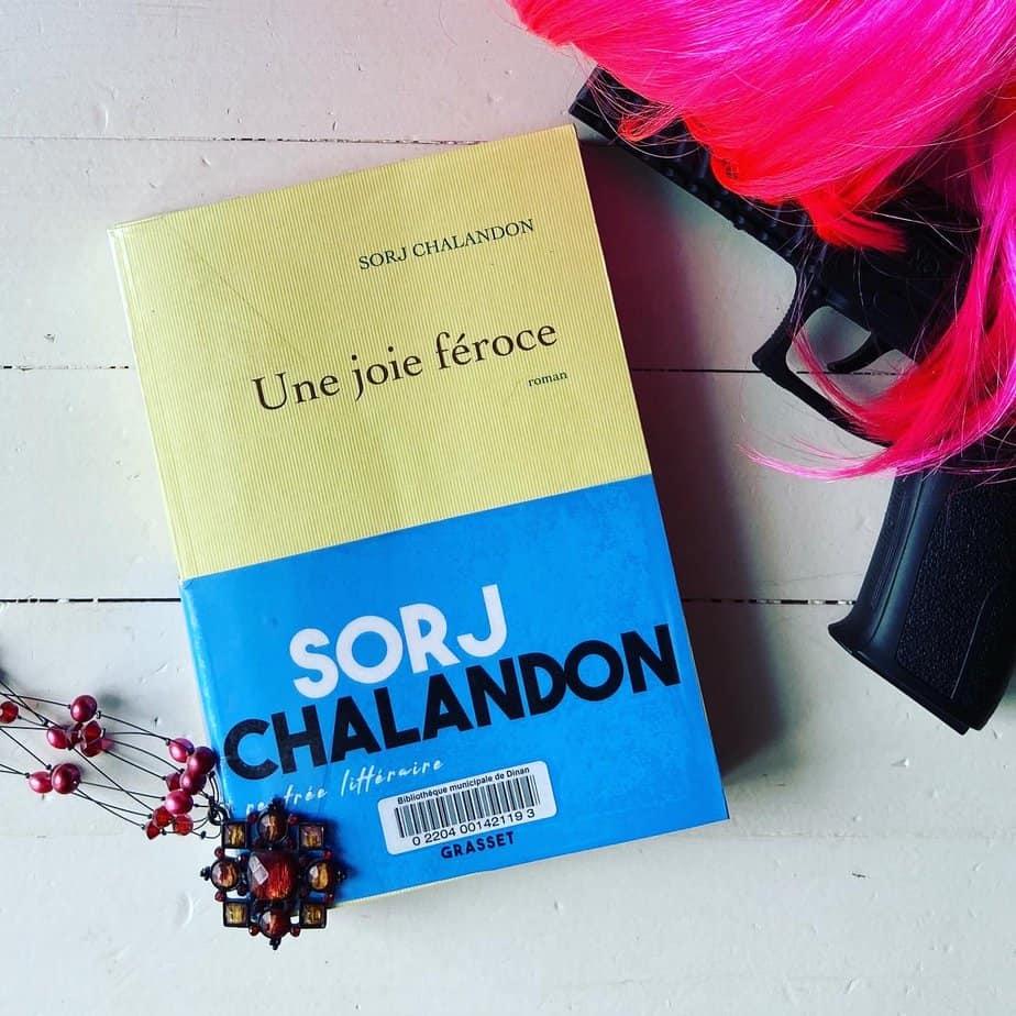 Une joie féroce Sorj Chalandon