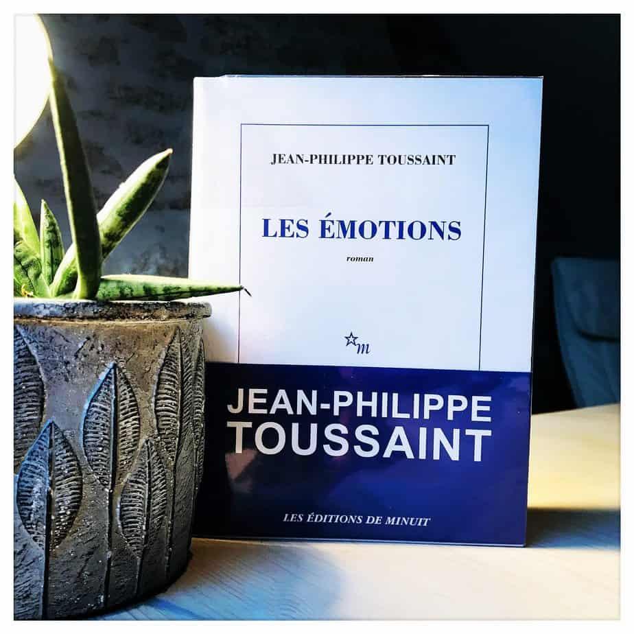 «Les émotions», Jean-Philippe Toussaint, 2020, Les éditions de minuit