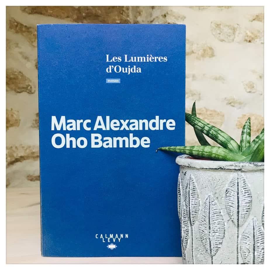 «Les lumières d'Oujda», Marc-Alexandre Oho Bambe, 2020, Calmann Lévy