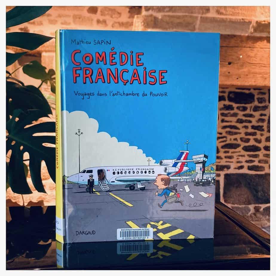 """""""Comédie française"""", Mathieu Sapin, 2020, Dargaud"""