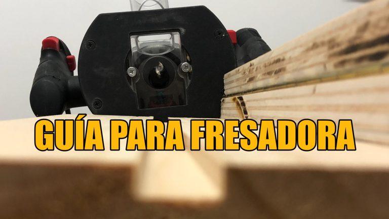 GUÍA PARA FRESADORA