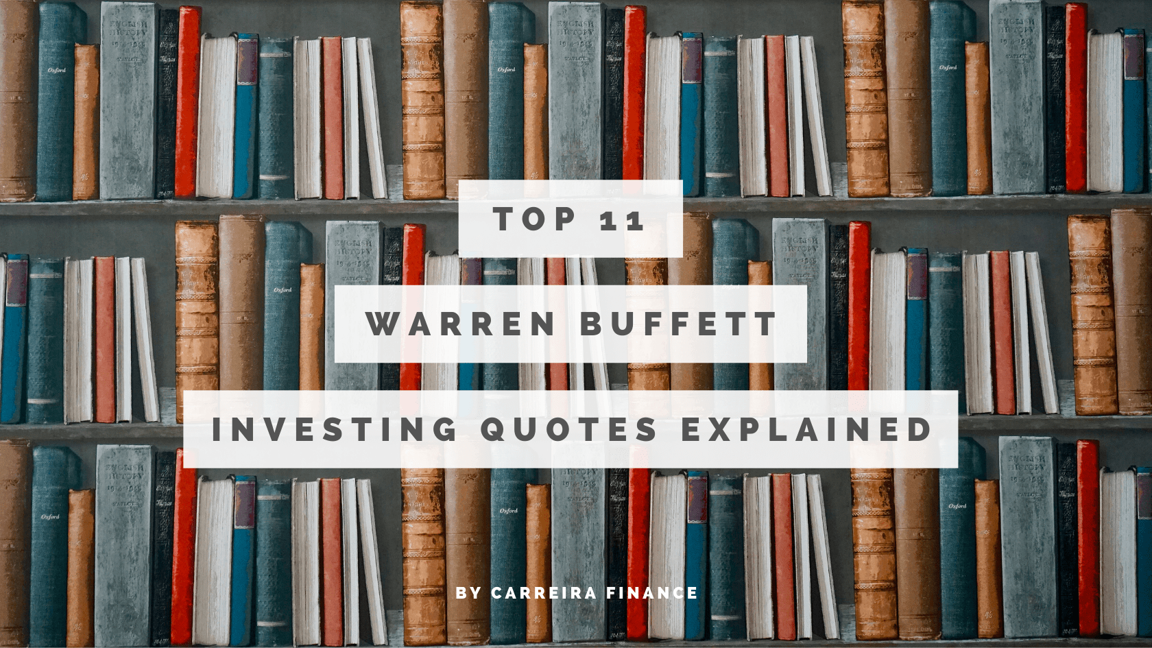 Warren Buffett Investing Quotes Explained - Carreira Finance Coaching