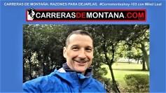 #corremonteshoy-103 carreras de montaña y abadonos por mikel leal