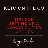 Tips for setting up a nomadic / tiny kitchen | Yogi Parker