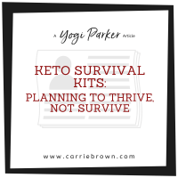 Keto Survival Kits: Planning to Thrive, not Survive