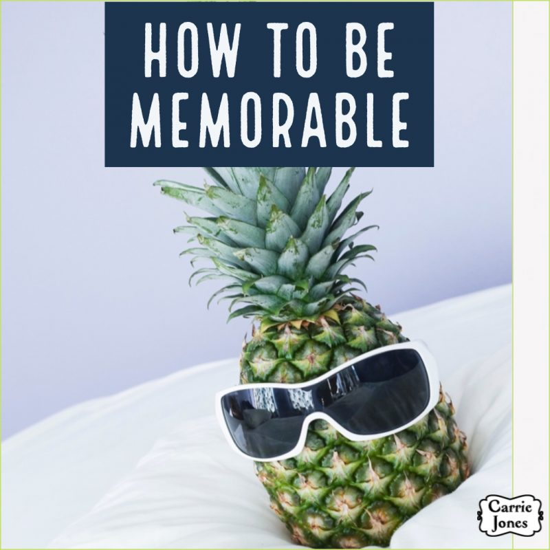 How To Be Memorable as Your Self or Your Character