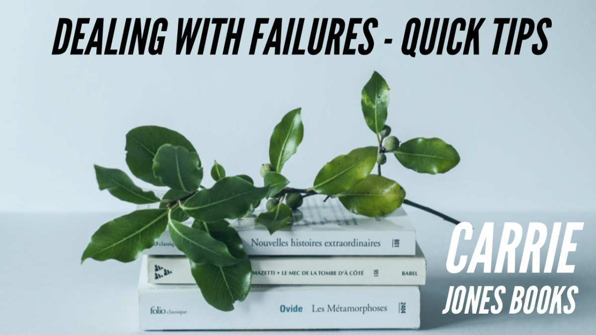 Dealing With Failures, Quick Tips, Part Three