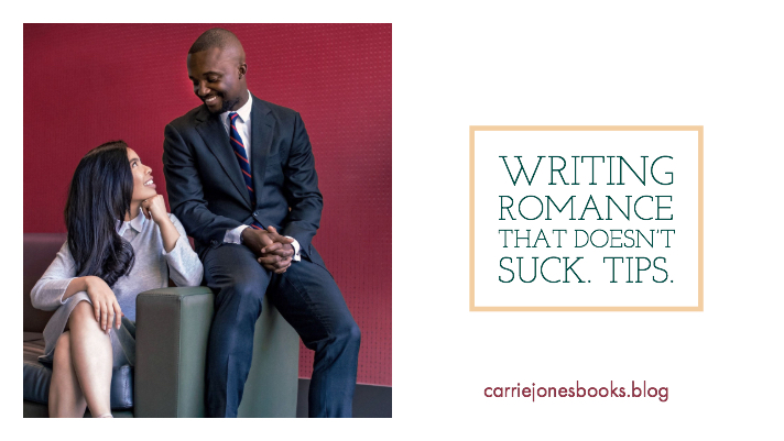 Writing Tips Wednesday: What's Love Got to Do With It? Romance.