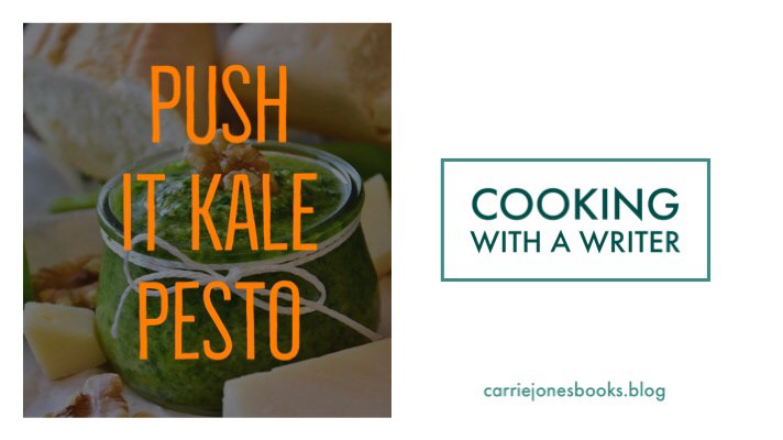 Cooking With A Writer. Kale Pesto