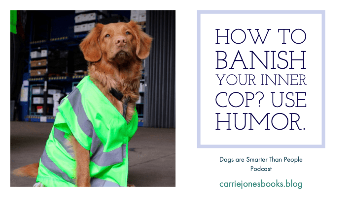 Banish Your Inner Cop