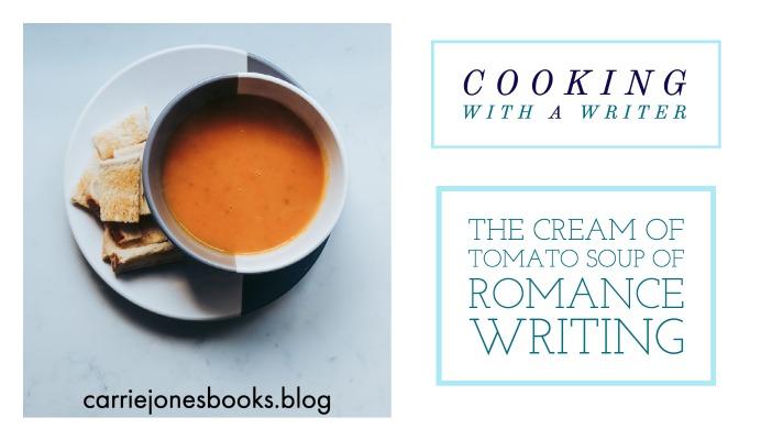 The Cream of Tomato Soup of Romance Writing