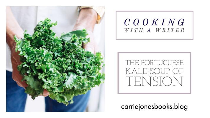 THE PORTUGUESE KALE SOUP OF TENSION