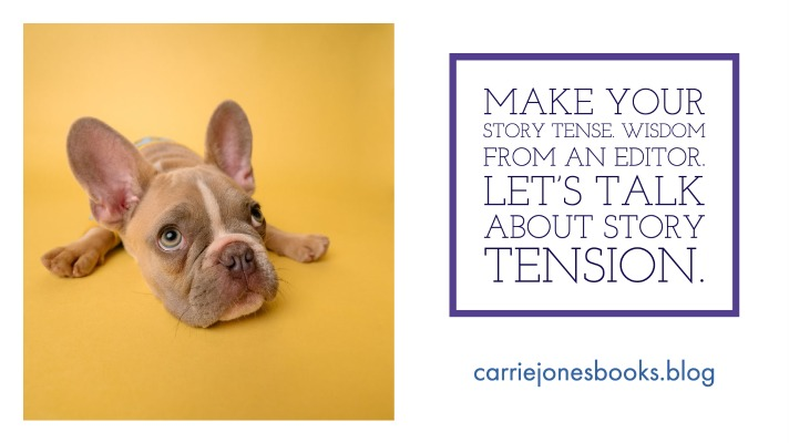 Make Your Story Tense plus Editor Andrew Karre