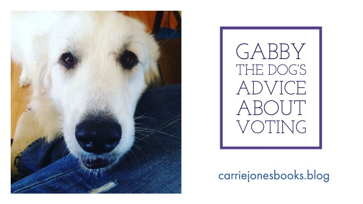 Gabby the Dog's Advice About Voting