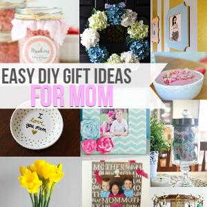 Easy Diy Gift Ideas For Mom
