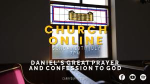 Daniel's Great Prayer and Confession to God