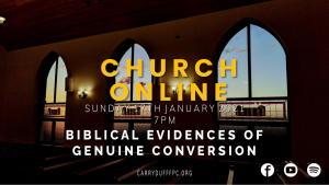 Biblical Evidences of Genuine Conversion