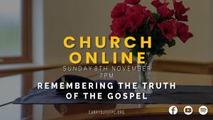 Remembering the Truth of the Gospel